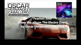 Fearless Soul - The Electro Zone release 2013