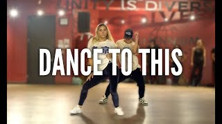 TROYE SIVAN feat. ARIANA GRANDE - Dance To This   Kyle Hanagami Choreography