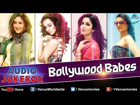 Bollywood Babes || Superhit Bollywood Songs - Audio Jukebox