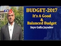 MP Galla Jayadev Response On Budget 2017..