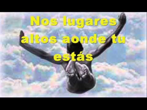 LUGARES ALTOS ( Renascer Praise )