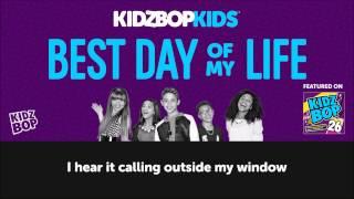KIDZ BOP Kids Best Day Of My Life With Lyrics (KIDZ BOP