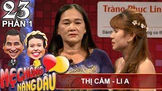 Mẹ chồng rớt nước mắt nghe con dâu 'kể xấu' trên sóng truyền hình | Thị Cẩm - Li A | MCND #23 💗