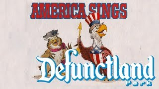 Defunctland: The History of Disneyland's America Sings