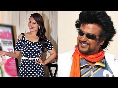 Sonakshi Sinha talks about working with Rajinikanth