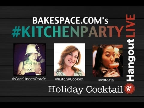 Holiday Cocktail Chat #KitchenParty