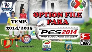 Option File De PES 2014 Temp. 2014/2015 + LIGA MX (PSP/PS2
