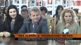Pax Albanica promovohet n Fier  Top Channel Albania  News  L