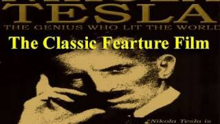 NIKOLA TESLA The Genius Who Lit The World FEATURE FILM