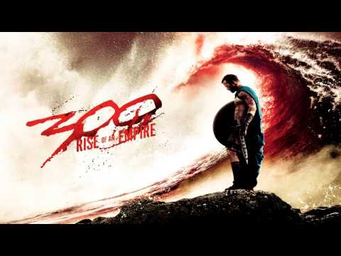 300: Rise Of An Empire - Marathon - Soundtrack Score