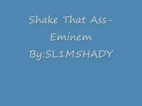 from Steven lyrics to shake that ass eminem