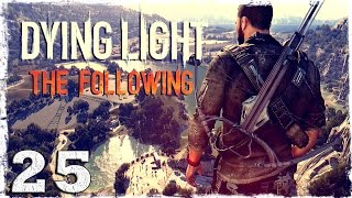 [Coop] Dying Light: The Following. #25: Красная маска.