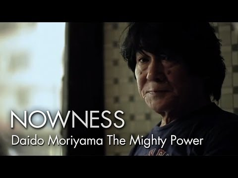 NOWNESS.com presents:  Daido Moriyama: The Mighty Power