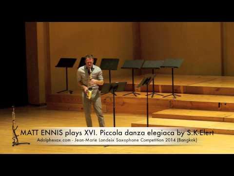 MATT ENNIS plays XVI Piccola danza elegiaca by S K Elert