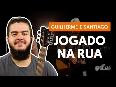 Jogado Na Rua - Guilherme & Santiago (aula de violão simplificada)