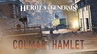 Heroes & Generals - 1.10-es Frissítés: Colmar Hamlet