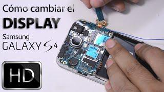 Cambiar pantalla Samsung Galaxy S4