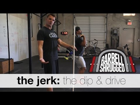 The Jerk: The Dip and Drive - Technique WOD