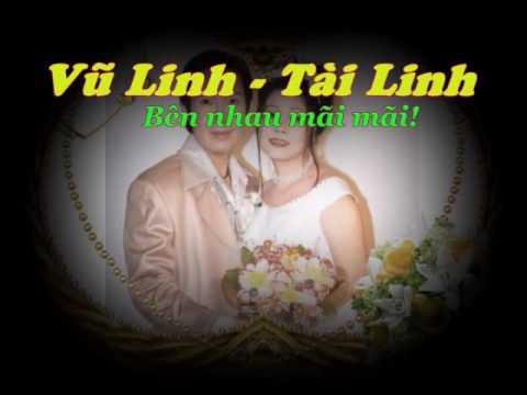 VU LINH & TAI LINH: TÌNH YÊU TRĂM NĂM !