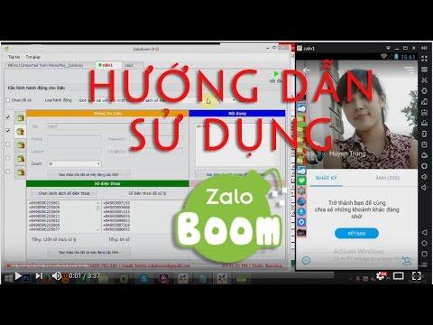 Hướng dẫn sử dụng Zaloboom - Phần 2 : Gửi tin nhắn cho danh sách số điện thoại