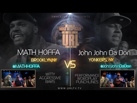 SMACK/ URL PRESENTS MATH HOFFA vs JOHN JOHN DA DON