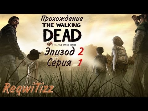 Hình ảnh trong video Прохождение The Walking Dead Ep.2