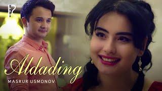 Превью из музыкального клипа Масрур Усмонов - Алдадинг