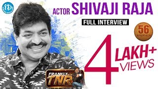 Frankly With TNR : Actor Sivaji Raja Exclusive Interview..