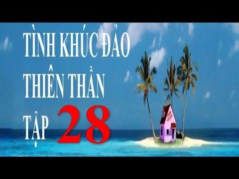 Tình Khúc Đảo Thiên Thần Tập 28 Phim Thái Lan Lồng Tiếng