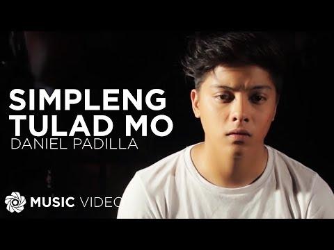 DANIEL PADILLA - Simpleng Tulad Mo (Official Music Video)