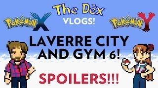 Laverre City and Gym 6! XY Vlog #10
