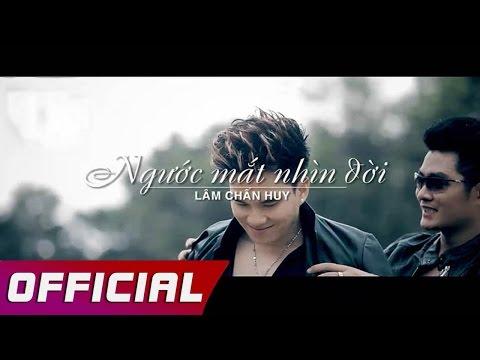 Bài Hát Ngước Mắt Nhìn Đời - Lâm Chấn Huy (Full HD) Album Sống Để Hát