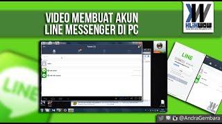 Cara Membuat Akun Line Messenger Di PC