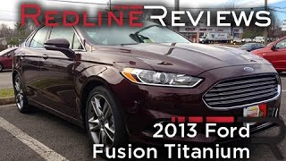 2013 Ford Fusion Titanium Review, Walkaround, Exhaust, Test Drive videos