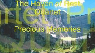 THE HAVEN OF REST QUARTET-- PRECIOUS MEMORIES (See