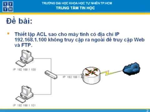 Thiết lập Extended IP Access Control List trên Router Cisco
