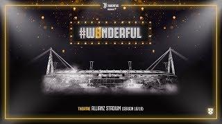 Juventus presents: #W8NDERFUL   Allianz Stadium
