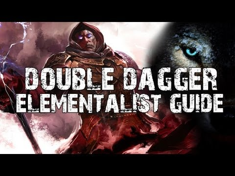 Guild Wars 2: Elementalist Build, Double Dagger. ( Guide )