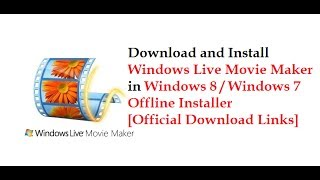 Download And Install Windows Live Movie Maker In Windows 8