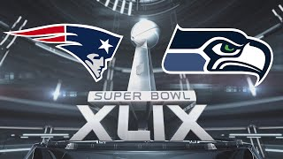 Super Bowl XLIX New England Patriots Vs Seattle Seahawks