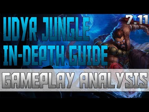 League of Legends Season 7 IN DEPTH Udyr Jungle Guide | Platinum Gameplay Analysis Commentary (7.11)