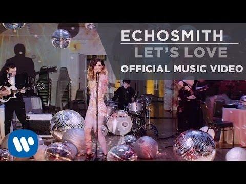 ECHOSMITH  Let's Love