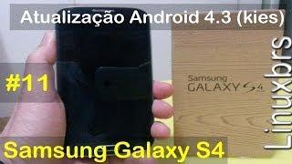 Samsung Galaxy S4 I9505 Atualização Android 4.3 (via