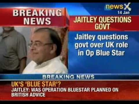 Arun Jaitley questions government over UK role in operation Blue Star - NewsX