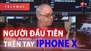 Người đầu tiên trên tay iPhone X? (TechDaily 31/10)