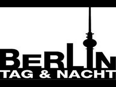 Berlin Tag & Nacht - Drehorte, Wegbeschreibung, Darsteller