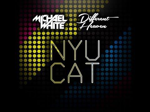 Different Heaven & Michael White - Nyu Cat