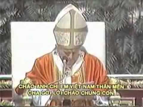 Phim Tư Liệu Lễ Tuyên thánh Tử Đạo Việt Nam, Đức Giáo Hoàng nói tiếng việt