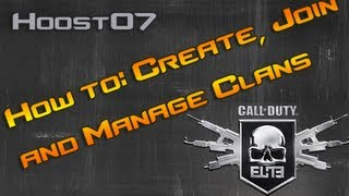 Call Of Duty Elite Clans How To Create, Manage And Join