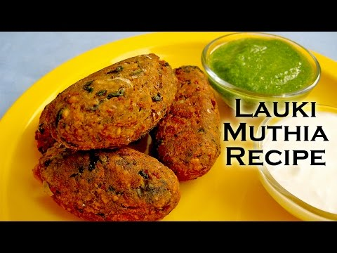 Bottle Gourd Muthia Recipe For Fast - Easy Fasting Recipes | Bottle Gourd Recipes
